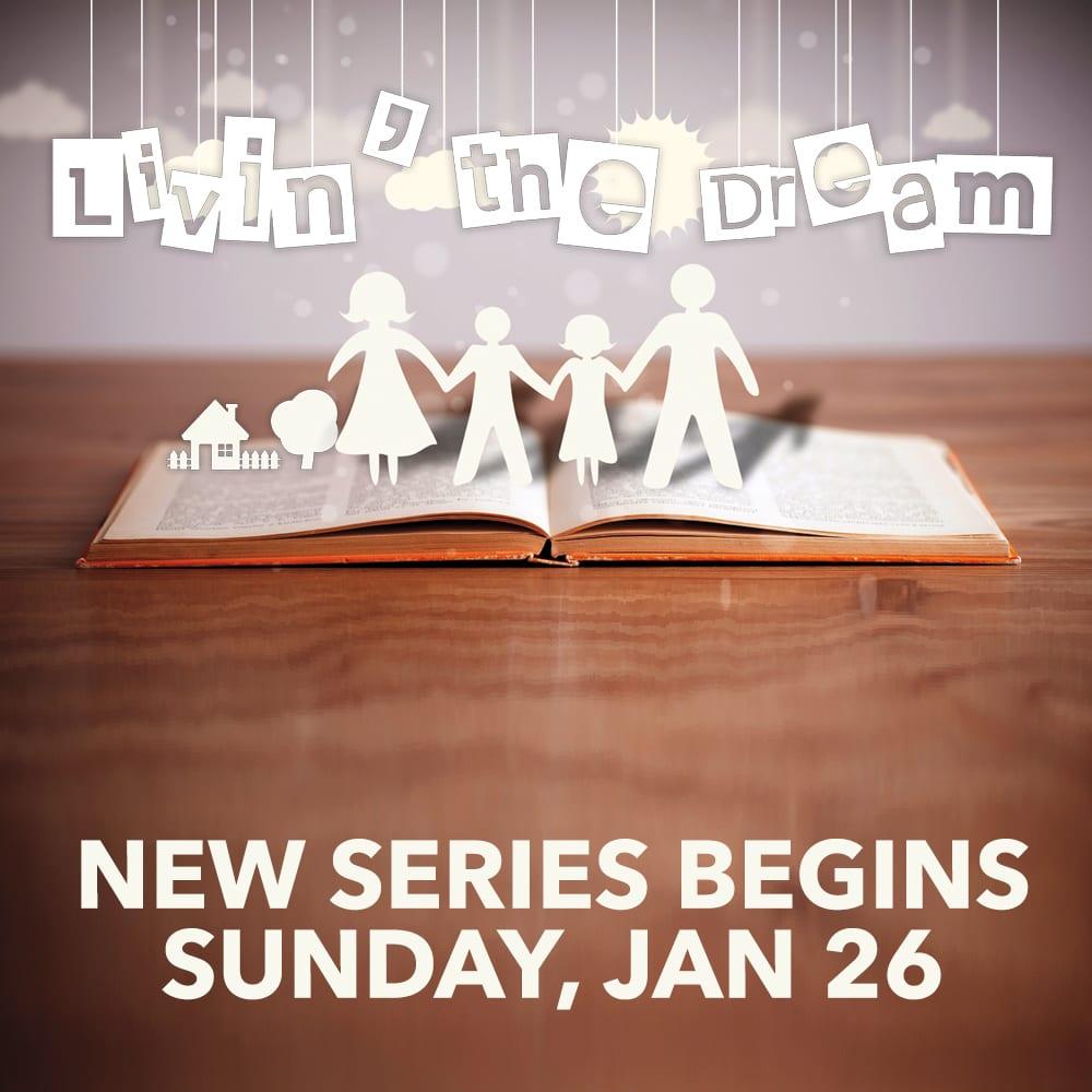 Livin The Dream Message Series