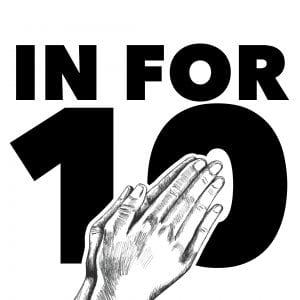 In for 10 Prayer Challenge Art