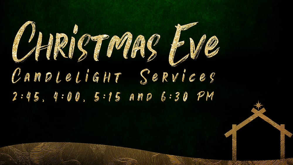 Candlelight Christmas Eve Services