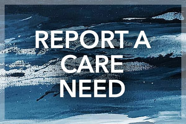 Report a Care Need